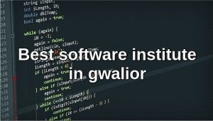 Best software institute in gwalior